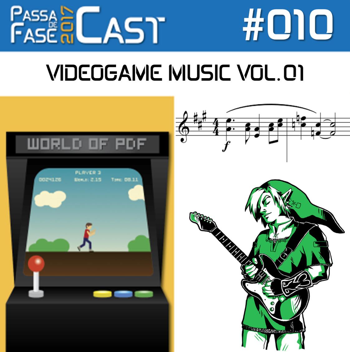 Passa de Fase Cast 2017 #010 | VIDEOGAME MUSIC VOL.01