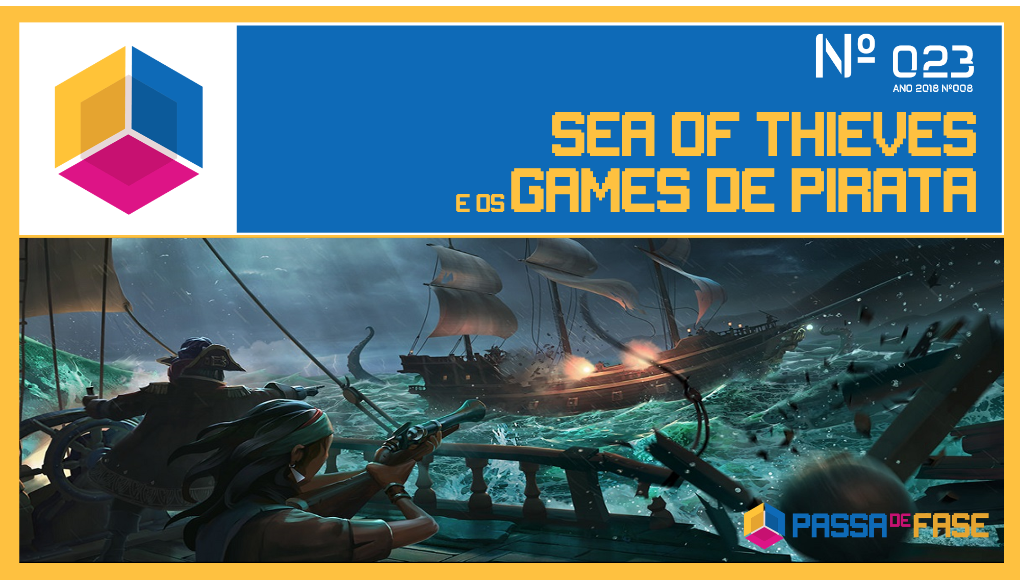 PASSA DE FASE CAST #023 | SEA OF THIEVES E OS GAMES DE PIRATA