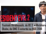 Yoshiaki Hirabayashi, de Resident Evil 2, e Michiteru Okabe, de Devil May Cry 5 estarão na BGS 2018