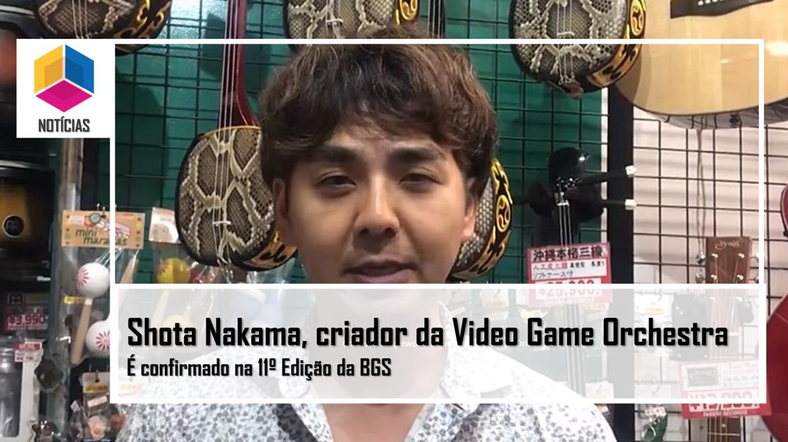Shota Nakama, criador da Video Game Orchestra, estará na 11ª edição da BGS