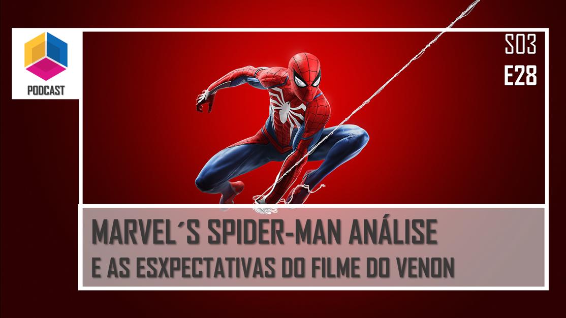 Marvel´s Spiderman: Análise do game e A expectativa de Venon – PassadeFaseCast – S03E28