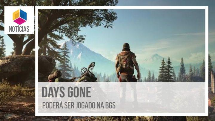 Days Gone poderá ser jogado na BGS