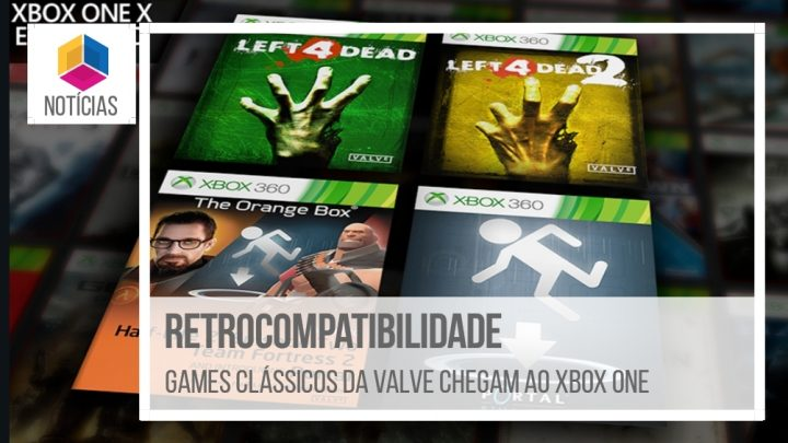 Retrocompatibilidade: Games da Valve chegam ao Xbox One