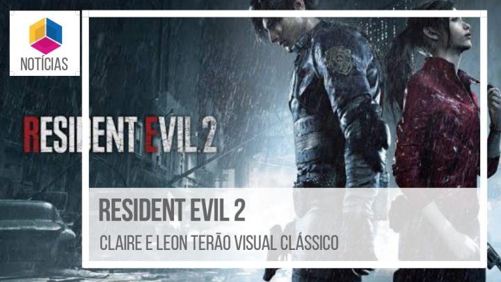Resident Evil 2 Remaster – Claire e Leon terão visual clássico