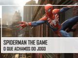 Spiderman The Game: O que achamos do jogo – PassadeFaseCast – S03E31