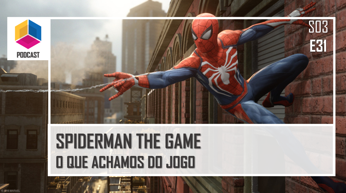 Spiderman The Game: O que achamos do jogo – PassadeFaseCast – S03E31