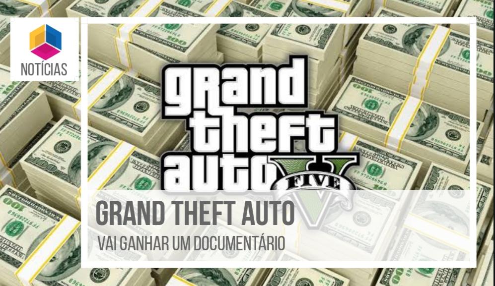 GTA V vai ganhar documentário