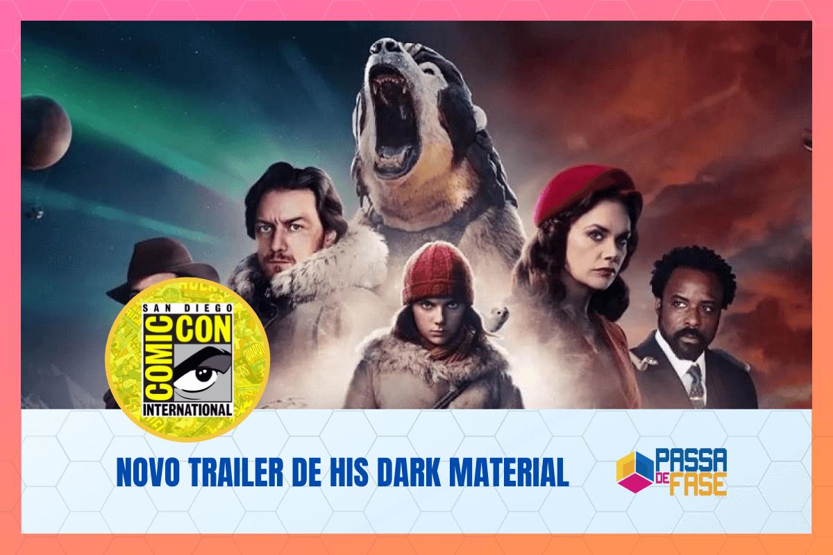 COMIC-CON 2020: Saiu o trailer da segunda temporada de His Dark Material