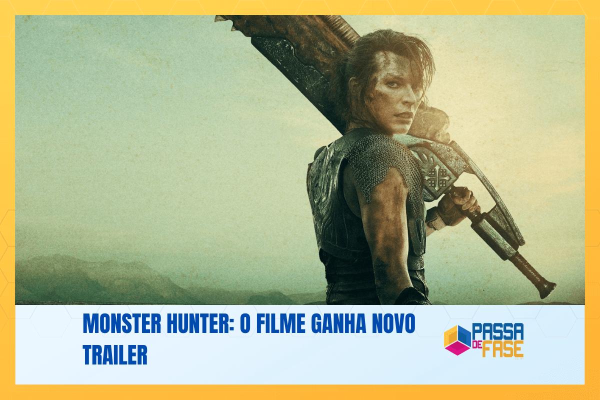 Monster Hunter: O Filme ganha novo trailer