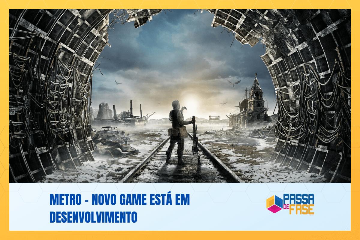 Metro – Novo game está em desenvolvimento