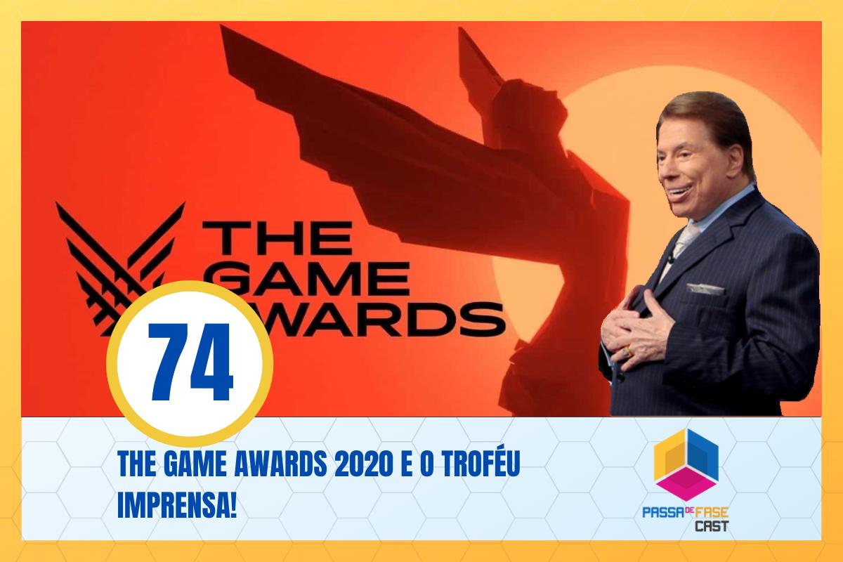 The Game Awards 2020 e o troféu Imprensa! S06E74