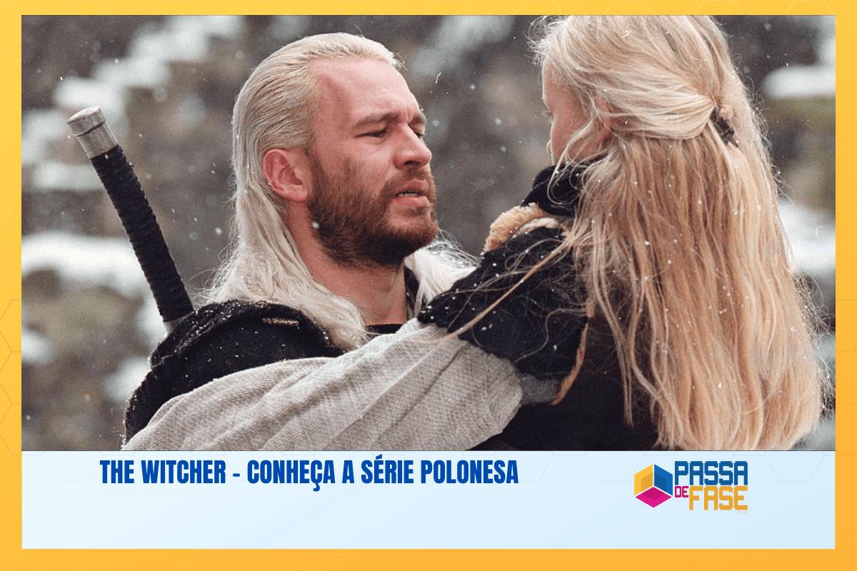 The Witcher – Conheça a série polonesa