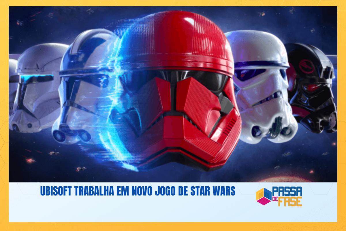 Ubisoft trabalha em novo jogo de Star Wars