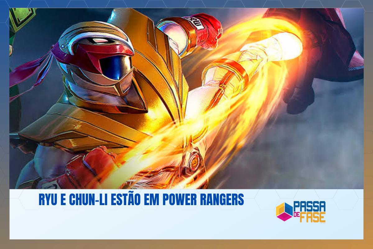 Ryu e Chun-Li estão em Power Rangers