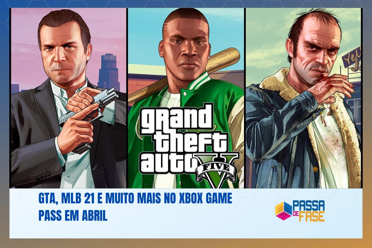 GTA, MLB 21 e muito mais no Xbox Game Pass em abril