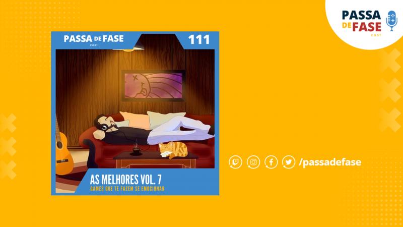As Melhores Vol.7: Músicas de games que nos emocionam | E111